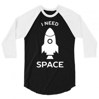Need Space 3/4 Sleeve Shirt Designed By Milamaftah