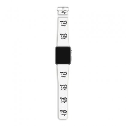 Property Of A Hot Lawyer Apple Watch Band Designed By Thebestisback