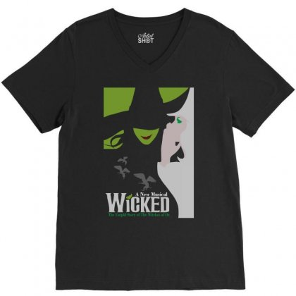 Hot Wicked The Musical Of Oz V-neck Tee Designed By Teeshop