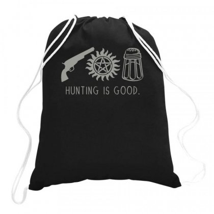 Hunting Is Good Drawstring Bags Designed By Teeshop