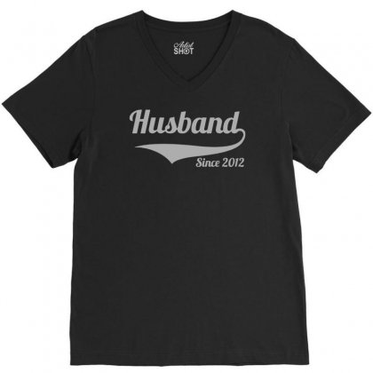 Husband Since 2012 V-neck Tee Designed By Teeshop