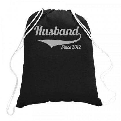 Husband Since 2012 Drawstring Bags Designed By Teeshop