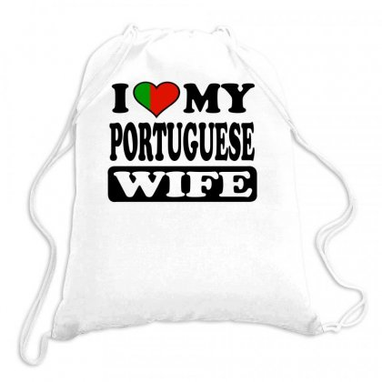 I  Love My Portuguese Wife Drawstring Bags Designed By Teeshop