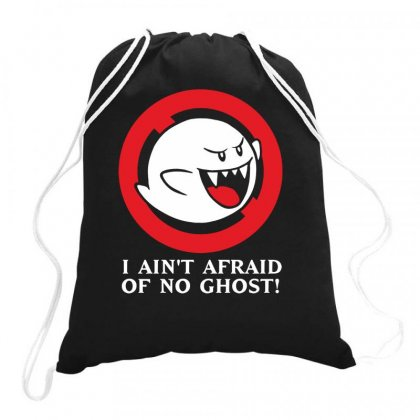 I Ain't Afraid Of No Ghost Drawstring Bags Designed By Teeshop
