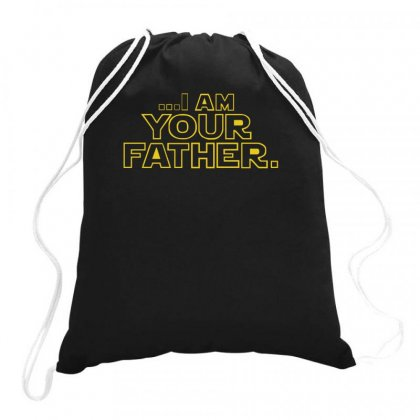 I Am Your Father Funny Dad Drawstring Bags Designed By Teeshop