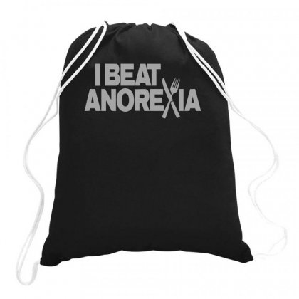 I Beat Anorexia Fun Drawstring Bags Designed By Teeshop