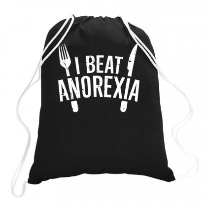 I Beat Anorexia Drawstring Bags Designed By Teeshop