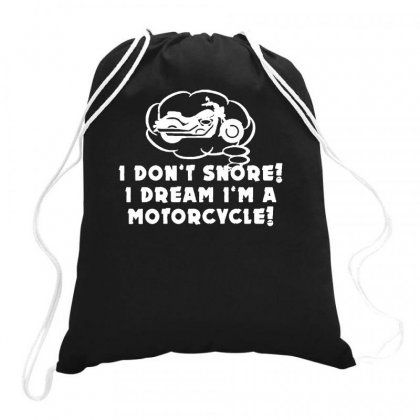 I Don't Snore Drawstring Bags Designed By Teeshop