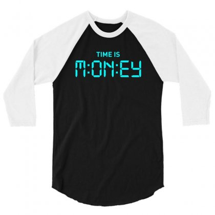 Time S Money 3/4 Sleeve Shirt Designed By Designisfun