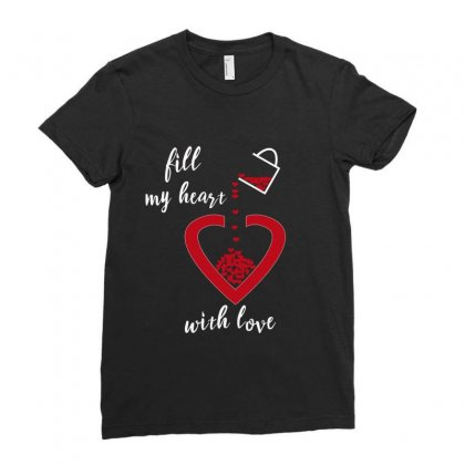 Fill My Heart Ladies Fitted T-shirt Designed By Elegance99