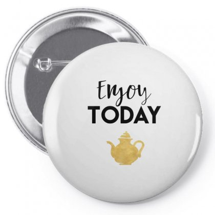 Enjoy Today Pin-back Button Designed By Hoainv