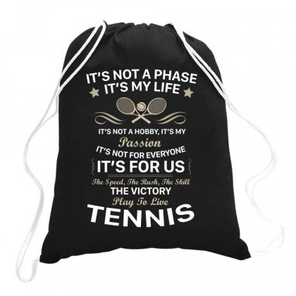 I Play To Live Tennis Drawstring Bags Designed By Hoainv