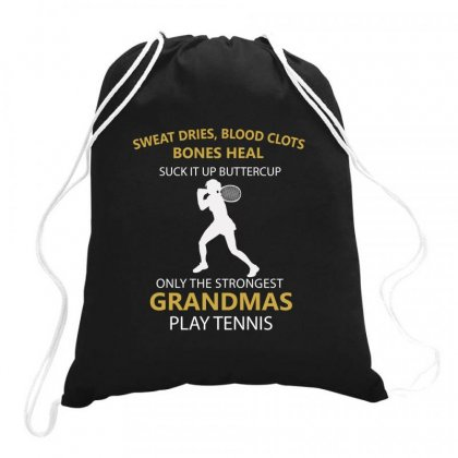 Jealous Only The Strongest Grandmas Play Tennis Drawstring Bags Designed By Hoainv