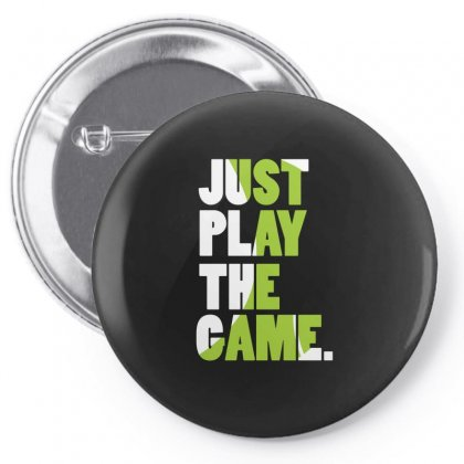 Just Play The Game Pin-back Button Designed By Hoainv