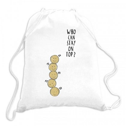 Tees For Tennis Who Can Stay On Top Drawstring Bags Designed By Hoainv