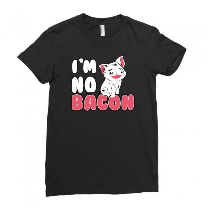 I'm No Bacon Ladies Fitted T-shirt Designed By Milamaftah