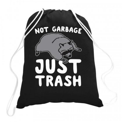 Not Garbage Just Trash Drawstring Bags Designed By Milamaftah