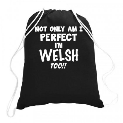 Perfect Welsh Funny Saying Drawstring Bags Designed By Milamaftah