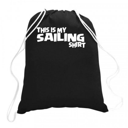 This Is My Sailing Drawstring Bags Designed By Milamaftah