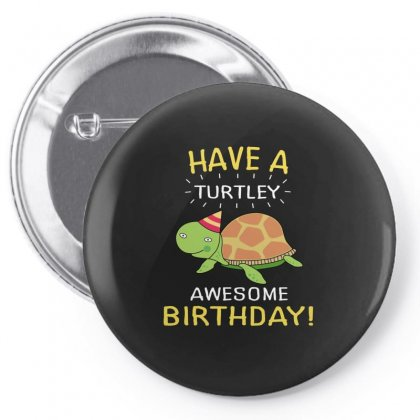 Have A Turtley Pin-back Button Designed By Hoainv
