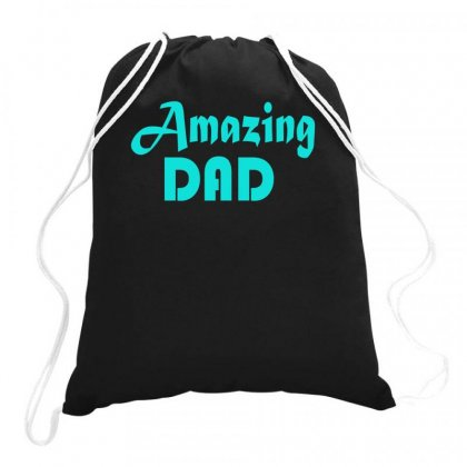 Amazing Dad Drawstring Bags Designed By S4bilal