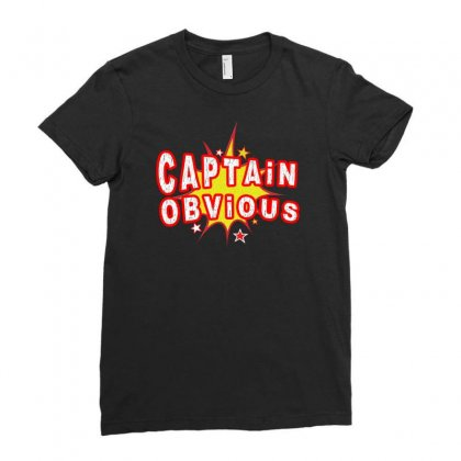 Captain Obvious Ladies Fitted T-shirt Designed By Igun
