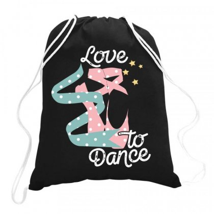Love To Dance For Dark Drawstring Bags Designed By Gurkan