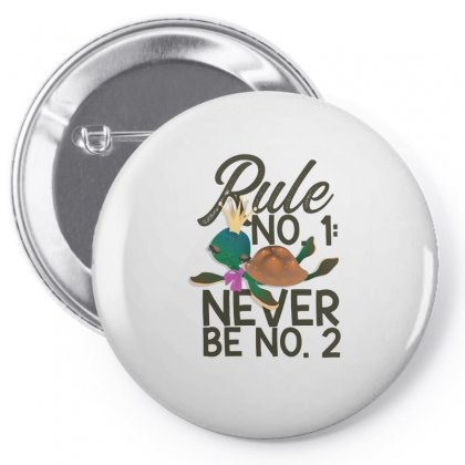 Rule No. 1, Never Be No. 2 Turtle Pin-back Button Designed By Hoainv