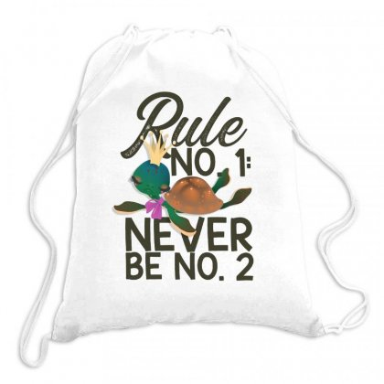 Rule No. 1, Never Be No. 2 Turtle Drawstring Bags Designed By Hoainv