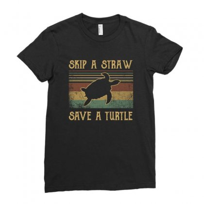 Skip A Straw Save The Turtle Retro Vintage Ladies Fitted T-shirt Designed By Hoainv