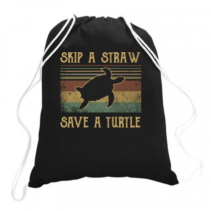 Skip A Straw Save The Turtle Retro Vintage Drawstring Bags Designed By Hoainv