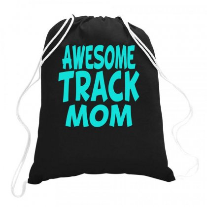 Awesome Track Mom Drawstring Bags Designed By S4bilal