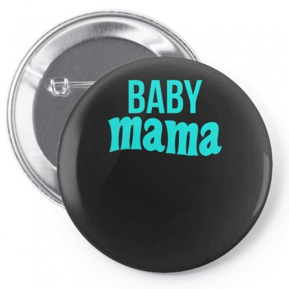 Baby Mama Pin-back Button Designed By S4bilal