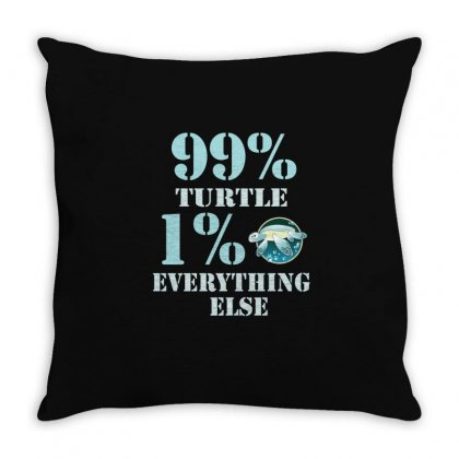 99%  Turtle 1% Eveything Else Throw Pillow Designed By Hoainv