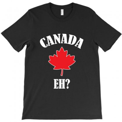 Funny Canadian Eh T-shirt Designed By Jetstar99