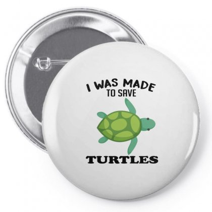 I Was Made To Save Turtles Pin-back Button Designed By Hoainv