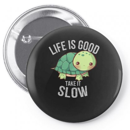 Turtle Take It Slow T Shirt Pin-back Button Designed By Hoainv