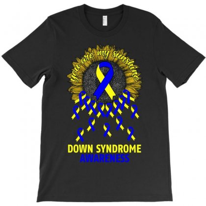 You Are My Sunshine Down Syndrome Awareness T-shirt Designed By Neset