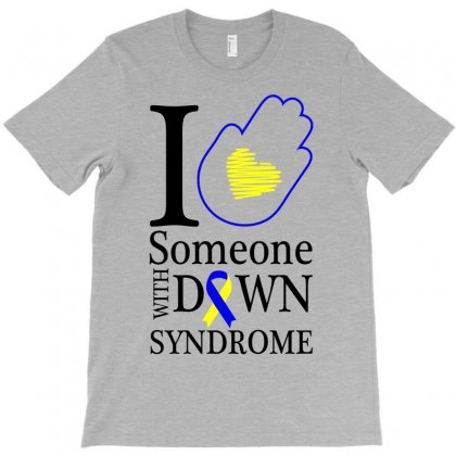 I Love Someone With Down Syndrome For Light T-shirt Designed By Neset