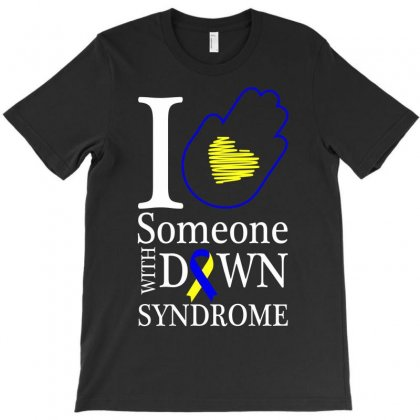 I Love Someone With Down Syndrome For Dark T-shirt Designed By Neset