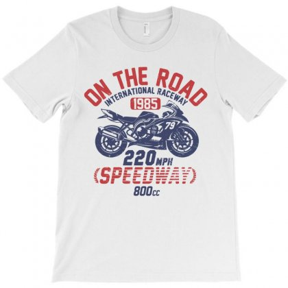 Biker Motorcycle Race Speed Vintage Road T-shirt Designed By Designisfun