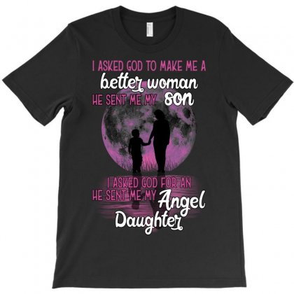I Asked God For An He Sent Me My Angel Daughter T-shirt Designed By Neset