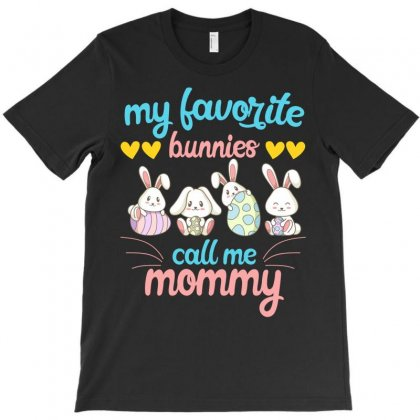 My Favorite Bunnies Call Me Mommy T-shirt Designed By Neset