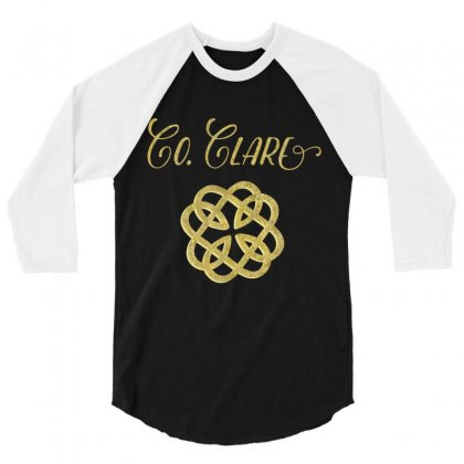 County Clare Ireland Heritage T Shirt, Saint Patrick's Day 3/4 Sleeve Shirt Designed By Hoainv
