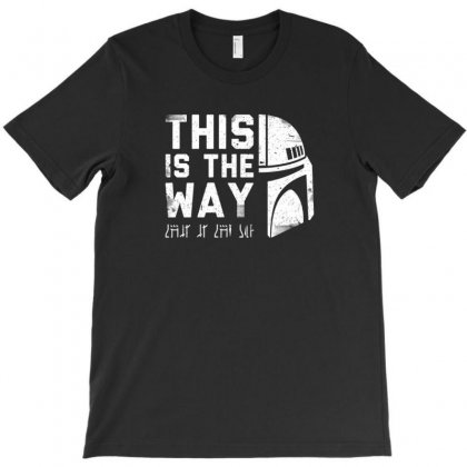 Way T-shirt Designed By Disgus_thing