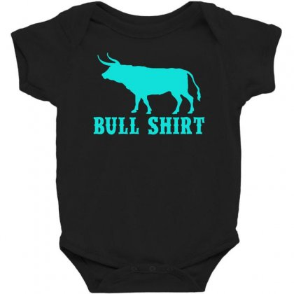 Bull Shirt Baby Bodysuit Designed By S4bilal