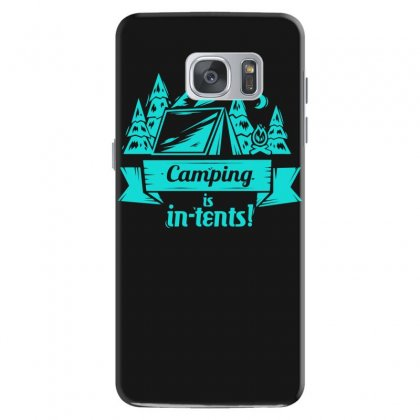 Camping Is Intents Samsung Galaxy S7 Case Designed By S4bilal
