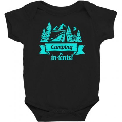 Camping Is Intents Baby Bodysuit Designed By S4bilal