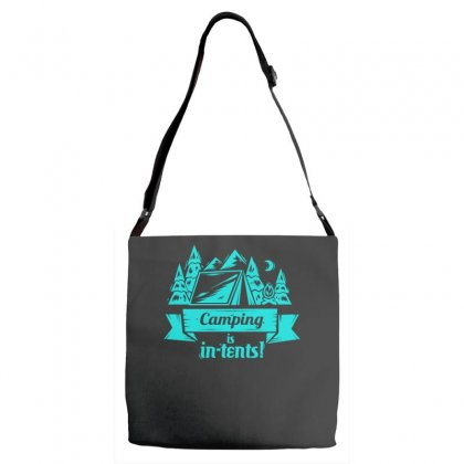 Camping Is Intents Adjustable Strap Totes Designed By S4bilal