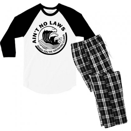 Black Ain't No Laws When Your Drinking' Claws Men's 3/4 Sleeve Pajama Set Designed By Swan Tees